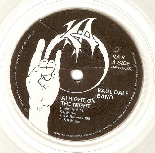 PAUL DALE BAND Alright On The Night Vinyl Record 7 Inch KA 1981 Clear Vinyl